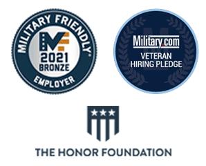 Military Friendly Employer Bronze 2021badge, The Honor Foundation badge, Military.com Veteran Hiring Pledge badge