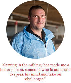 Serving in the military has made me a better person, someone who is not afraid to speak his mind and take on challenges.